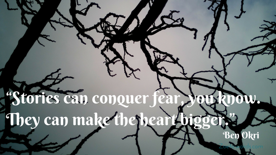 Stories conquer fear